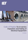 Code of Practice for In-service Inspection and Testing of Electrical Equipment - Book