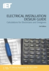Electrical Installation Design Guide : Calculations for Electricians and Designers - Book