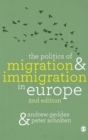 The Politics of Migration and Immigration in Europe - Book