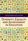 Diversity, Equality and Achievement in Education - Book