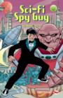 Sci-Fi Spy Guy - eBook