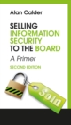 Selling Information Security to the Board : A Primer - eBook