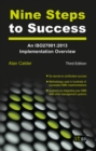Nine Steps to Success : An ISO27001:2013 Implementation Overview - eBook