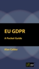 EU GDPR: A Pocket Guide (European) - eBook