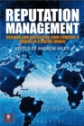 Reputation Management : Building and Protecting Your Company's Profile in a Digital World - eBook
