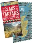 The Clans and Tartans Map of Scotland (folded) : A colourful, illustrated map of clan lands with 150 registered clan tartans, plus information about Highland Dress, the story of tartan, and the clan s - Book