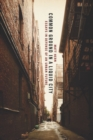 Common Ground in a Liquid City : Essays in Defense of an Urban Future - eBook