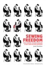 Sewing Freedom : Philip Josephs, Transnationalism & Early New Zealand Anarchism - eBook