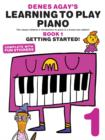 Denes Agay's Learning To Play Piano - Book 1 - Getting Started - Book