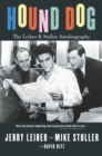 Hound Dog: The Leiber and Stoller Autobiography - Book