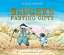 Badger's Parting Gifts : A picture book to help children deal with death - Book