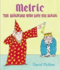 Melric the Magician Who Lost His Magic - Book