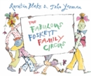 The Fabulous Foskett Family Circus - Book