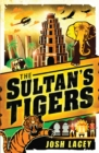 The Sultan's Tigers - eBook