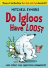 Do Igloos Have Loos? - Book
