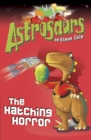 Astrosaurs 2: The Hatching Horror - Book