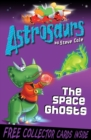 Astrosaurs 6: The Space Ghosts - Book