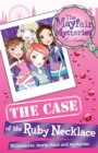The Mayfair Mysteries: The Case of the Ruby Necklace - Book