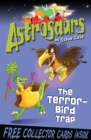 Astrosaurs 8: The Terror-Bird Trap - Book
