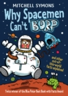 Why Spacemen Can't Burp... - Book