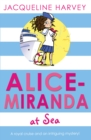 Alice-Miranda at Sea : Book 4 - Book