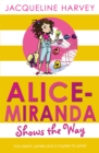 Alice-Miranda Shows the Way - Book