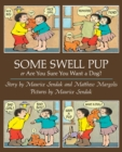 Some Swell Pup Or Are You Sure You Want A Dog? - Book
