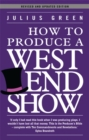 How to Produce a West End Show - Book