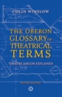 Oberon Glossary of Theatrical Terms - Book
