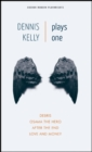 Dennis Kelly: Plays One : Love and Money, Osama the Hero, Debris, After the End - eBook