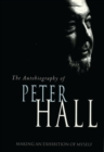 Making an Exhibition of Myself: the autobiography of Peter Hall - eBook
