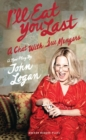 I'll Eat You Last: A Chat With Sue Mengers - eBook