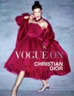 Vogue on: Christian Dior - Book