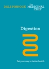 Digestion: Eat Your Way To Better Health - eBook