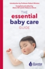 The Essential Baby Care Guide - eBook