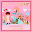 Dress You Up : 30 simple accessories to make and wear - Book