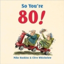 So You're 80! - Book