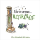 How to Survive Retirement - Book