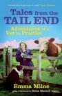 Tales from the Tail End : Adventures of a Vet in Practice - Book