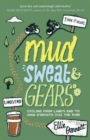 Mud, Sweat and Gears : Cycling from Land's End to John O'Groats (Via the Pub) - Book