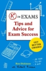 A* in Exams : Tips and Advice for Exam Success - Book