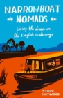 Narrowboat Nomads : Living the Dream on the English Waterways - Book