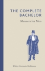 The Complete Bachelor : Manners for Men - Book