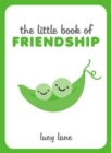 The Little Book of Friendship - Book