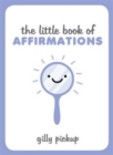 The Little Book of Affirmations - Book
