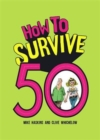 How to Survive 50 - Book