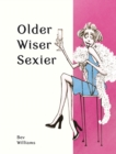 Older, Wiser, Sexier (Women) - Book