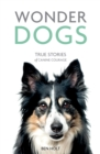 Wonder Dogs : True Stories of Canine Courage - Book