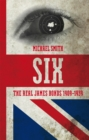 Six : The Real James Bonds 1909-1939 - eBook