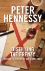 Distilling the Frenzy : Writing the History of One's Own Timed - eBook